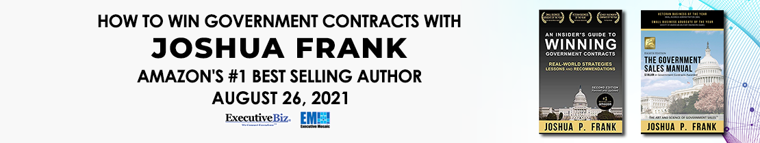 How to Win Government Contracts with Joshua Frank, Amazon's Number One Best Selling Author