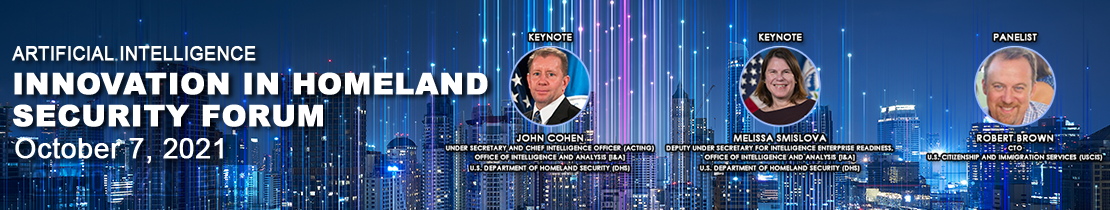 AI: Innovation in Homeland Security Forum